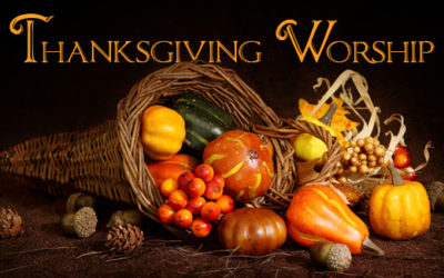 Thanksgiving Eve Worship, November 21 at Noon