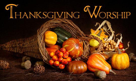 Thanksgiving Eve Worship, November 21 at Noon